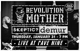 Skeptic Revolution Mother Demur at Cave 9 - Flier: Barron